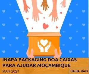 INAPA PACKAGING DOA CAIXAS PARA ENVIO DE BENS NA AJUDA HUMANITÁRIA A MOÇAMBIQUE